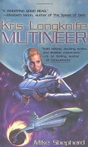 Mutineer (Kris Longknife, #1)