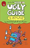 Ugly Guide to Being Alive and Staying That Way (Hi! It's the Uglydoll #3)