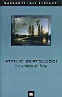 La Camera Da Letto By Attilio Bertolucci