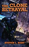 The Clone Betrayal (Rogue Clone, #5)