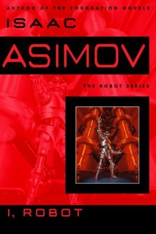 Isaac Asimov - I Robot