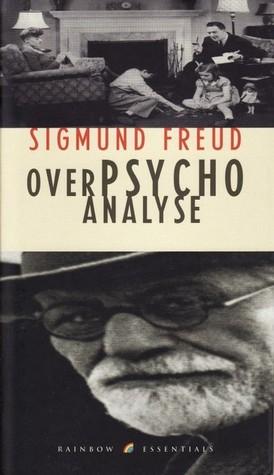 Over Psychoanalyse By Sigmund Freud