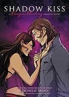 Shadow Kiss: A Graphic Novel (Vampire Academy)