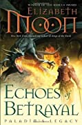 Echoes of Betrayal (Paladin's Legacy, #3)