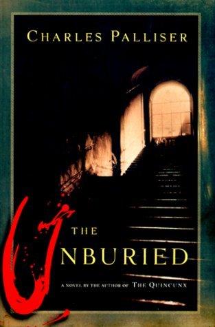 Ebook The Unburied By Charles Palliser