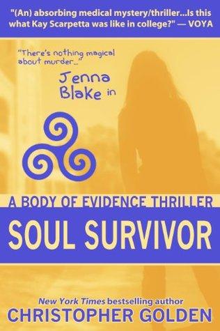 Soul Survivor by Christopher Golden