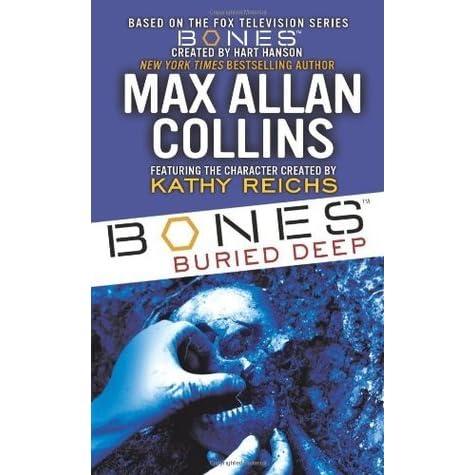 Bones Buried Deep (Bones, #1) by Max Allan Collins