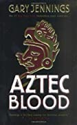 Aztec Blood (Aztec, #3)