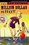 The Million Dollar Shot (The Million Dollar Series, #1)