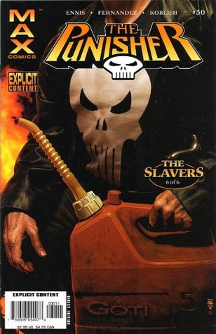 The Punisher, #30 (Comic Book): The Slavers, 6 of 6