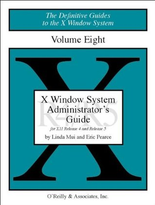 X Windows System Administrator's Guide, Vol 8