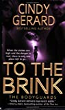 To the Brink (The Bodyguards #3)