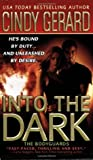 Into the Dark (The Bodyguards, #6)