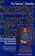 Succeeding Against the Odds: The Autobiography of a Great Businessman