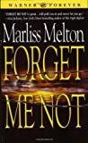Forget Me Not (SEAL Team 12, #1)