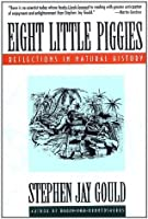 Eight Little Piggies: Reflections in Natural History