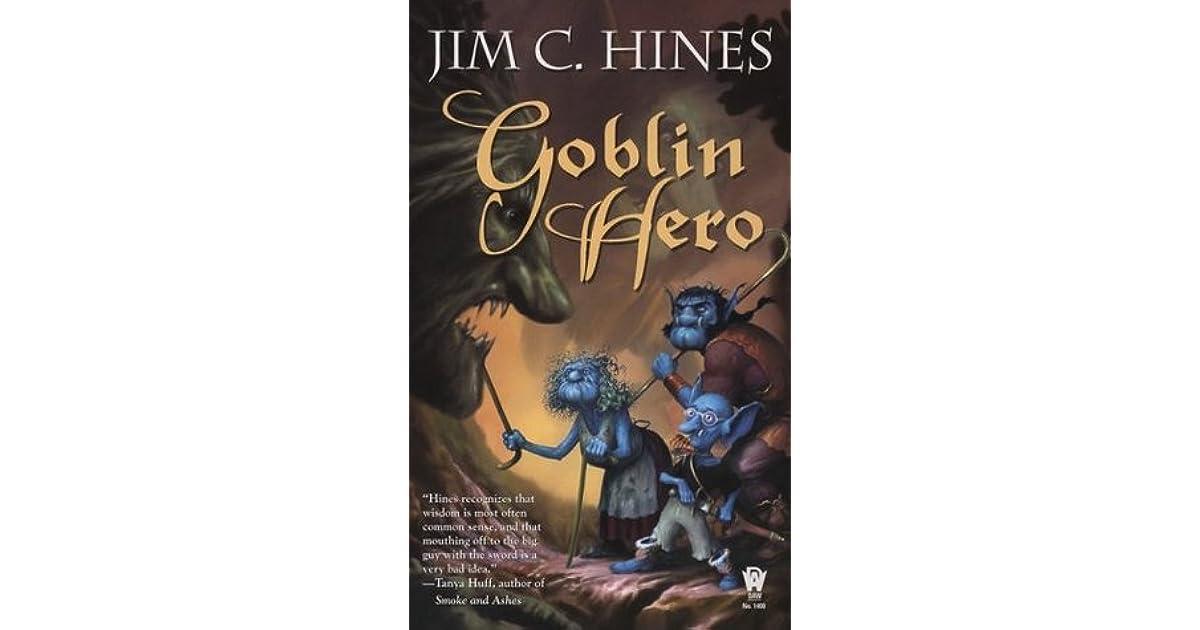 Goblin Hero (Jig the Goblin, #2) by Jim C  Hines