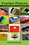 Crochet Pattern for tablets, ereaders and cell phones