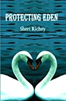 Protecting Eden (The Eden Hall Series)