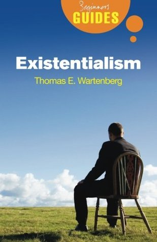 Existentialism by Thomas E. Wartenberg