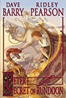 Peter and the Secret of Rundoon (Peter and the Starcatchers, #3)