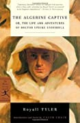 The Algerine Captive, or The Life and Adventures of Doctor Updike Underhill