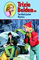 The Black Jacket Mystery (Trixie Belden, #8)