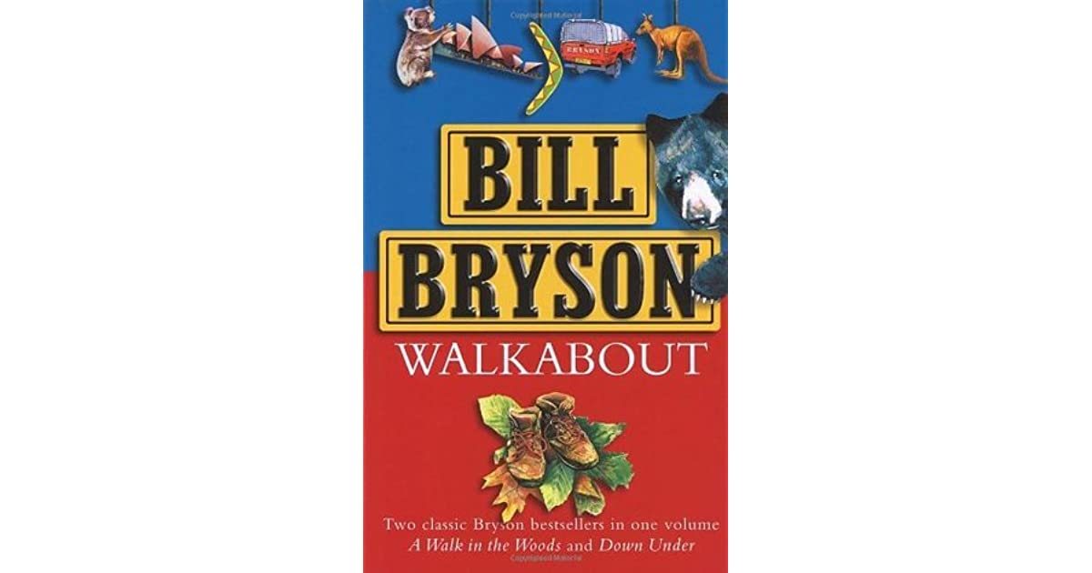 Bill bryson a walk in the woods goodreads giveaways