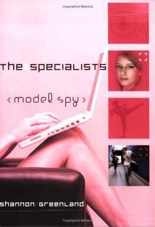 Model Spy by Shannon Greenland