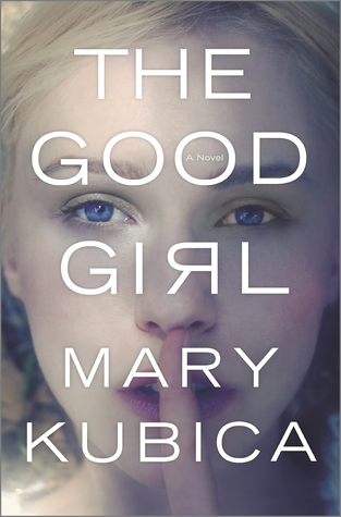Image result for the good girl mary kubica
