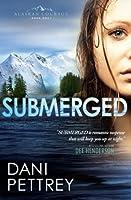 Submerged (Alaskan Courage, #1)