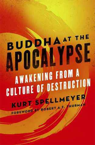 Buddha-at-the-Apocalypse-Awakening-from-a-Culture-of-Destruction