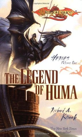 The Legend of Huma (Dragonlance: Heroes, #1)