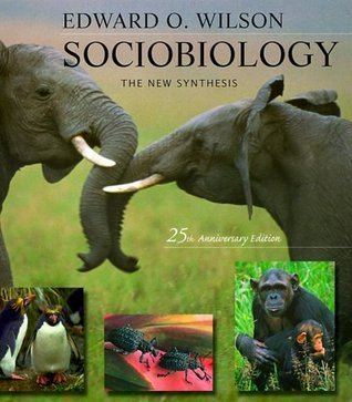 Sociobiology by Edward O. Wilson