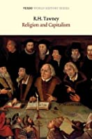 Religion And The Rise Of Capitalism (World History Series)