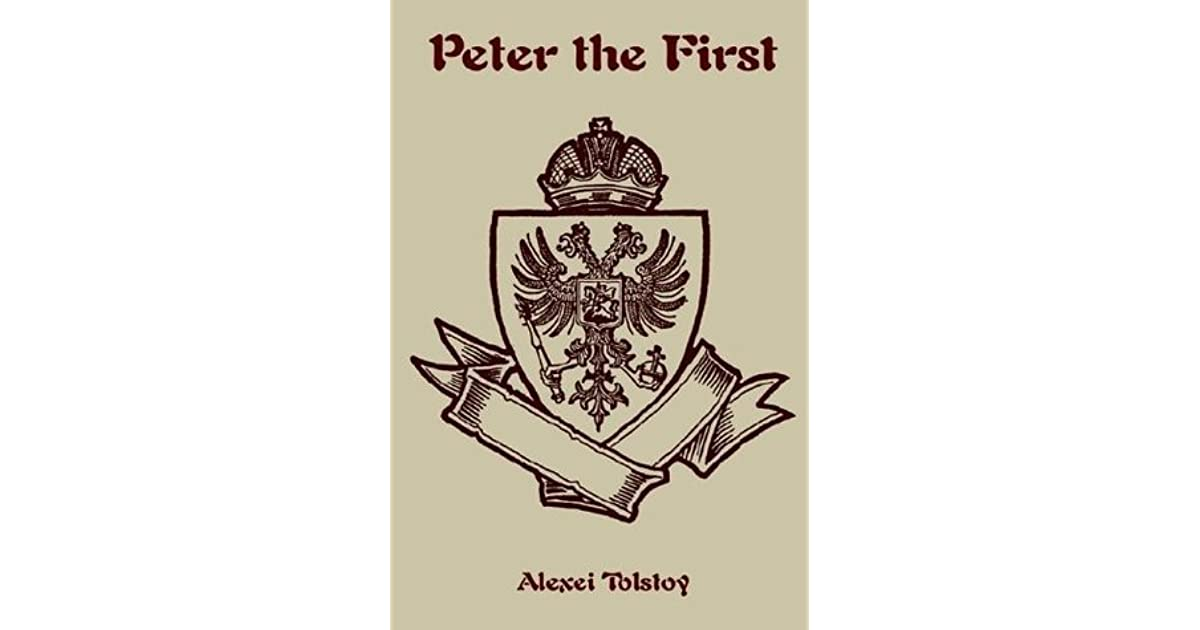 Peter the First by Aleksey Nikolayevich Tolstoy