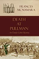 Death at Pullman (Emily Cabot Mystery)