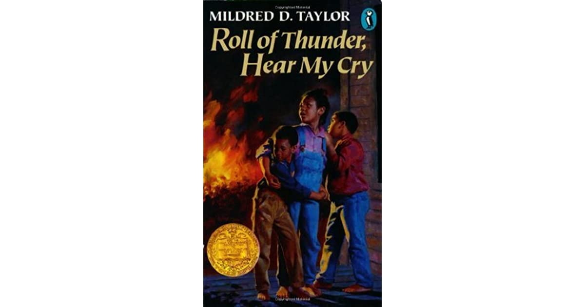 Roll Of Thunder Hear My Cry Logans 4 By Mildred D Taylor