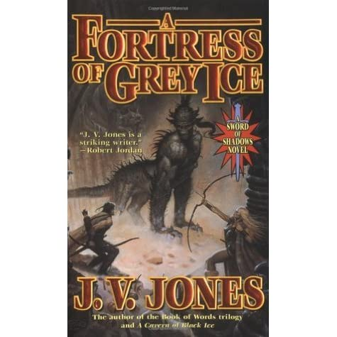 A Fortress Of Grey Ice Sword Of Shadows 2 By Jv Jones