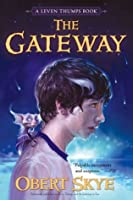 The Gateway (Leven Thumps)