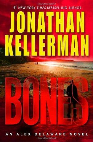 Bones (Alex Delaware, #23)
