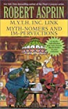 M.Y.T.H. Inc. Link / Myth-Nomers and Impervections (Myth Adventures, #7-8)