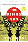 The Rising Sun: The Decline & Fall of the Japanese Empire, 1936-45