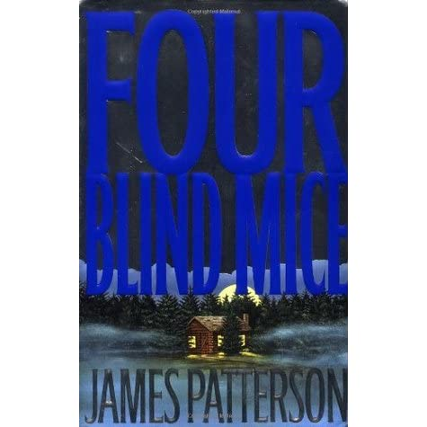 Alex Cross: Four Blind Mice 8 by James Patterson (2002, CD, Unabridged)