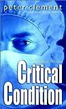 Critical Condition (Dr. Richard Steele, #2)