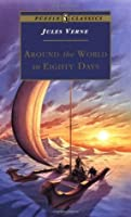 around the world in eighty days by jules verne around the world in eighty days