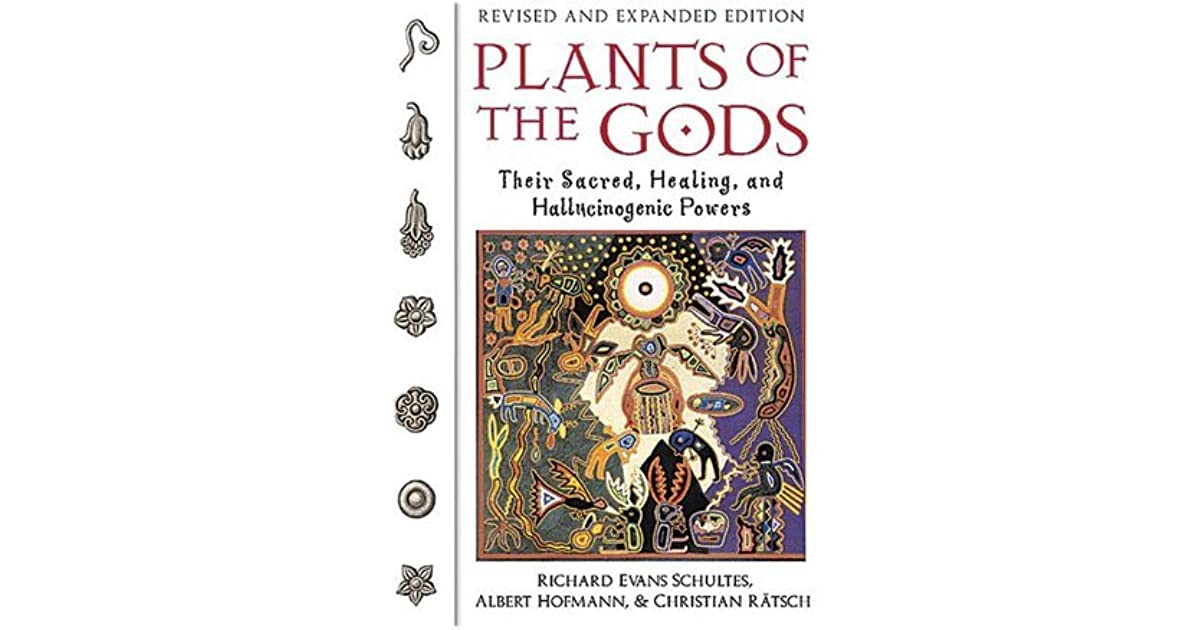 Plants of the Gods: Their Sacred, Healing, and