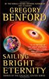 Sailing Bright Eternity (Galactic Center, #6)