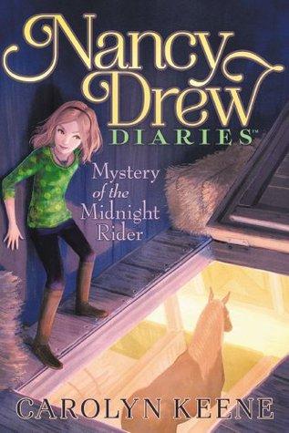 Mystery of the Midnight Rider (Nancy Drew Diaries #3)