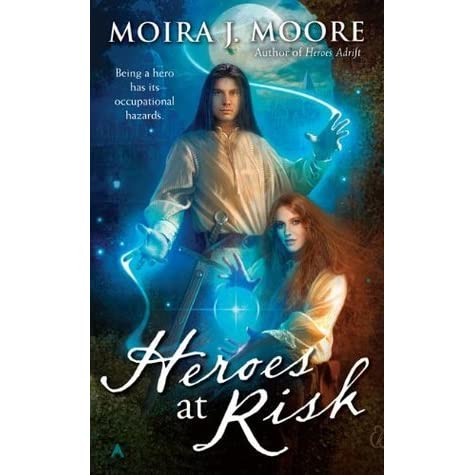 heroes at risk moore moira j